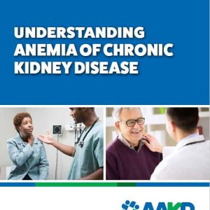 Understanding Anemia of Chronic Kidney Disease